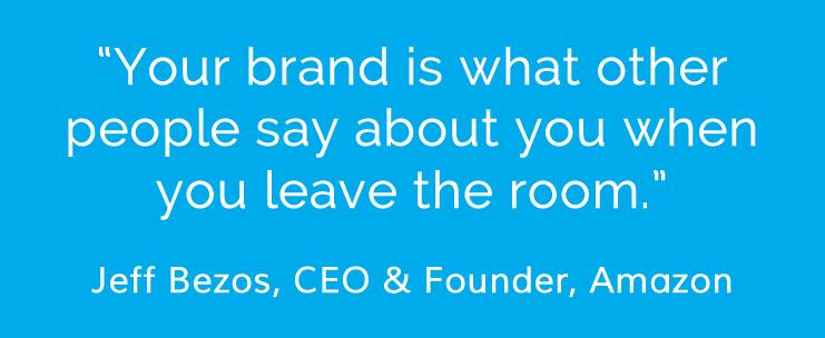 Powerful brand identity quote from Jeff Bezos, Amazon